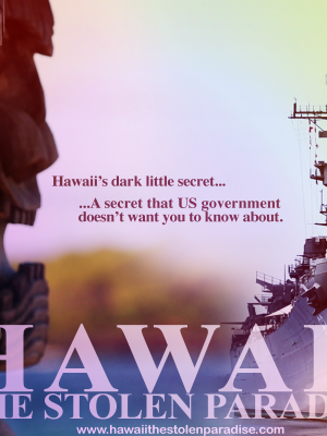 هاوایی، بهشت دزدیدهشده (Hawaii, The Stolen Paradise )