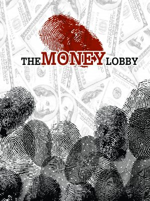 لابی پول (The Money Lobby)